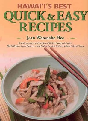 Hawai'i's Best Quick & Easy Recipes